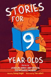 Stories for Nine Year Olds by Linsay Knight