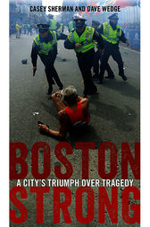 Boston Strong by Casey Sherman