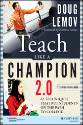 Teach Like a Champion 2.0 by Doug Lemov