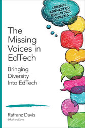 The Missing Voices in EdTech by Rafranz Davis