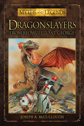 Dragonslayers by Joseph McCullough