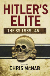 Hitler's Elite by Chris McNab