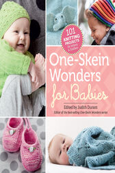 One-Skein Wonders® for Babies by Judith Durant