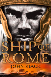 Ship of Rome (Masters of the Sea) by John Stack