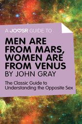 A Joosr Guide to... Men are from Mars, Women are from ...