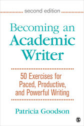 Becoming an Academic Writer by Patricia Goodson