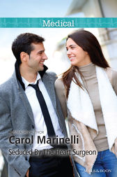 Seduced By The Heart Surgeon by Carol Marinelli