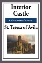 Interior Castle Ebook By St Teresa Of Avila 9781625586216