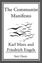 an in depth analysis of karl marxs the communist manifesto Manifesto by karl marx  the communist manifesto was published in 1848  marx claims his analysis of class struggle explained all hitherto existing society .