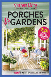 Southern living porches gardens ebook by the editors Southern living garden book
