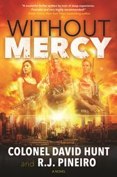 Without Mercy by Col. David Hunt