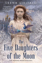 The Five Daughters of the Moon by Leena Likitalo