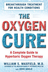 The Oxygen Cure by William S. Maxfield
