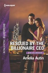 Rescued by the Billionaire CEO by Amelia Autin