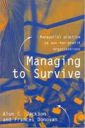 Managing to Survive by Alun C. Jackson