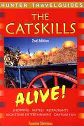 The Catskills Alive! by Francine Silverman