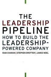 The Leadership Pipeline by Ram Charan