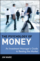 The Psychology of Money by Jim Ware