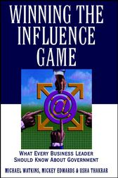 Winning the Influence Game by Michael Watkins