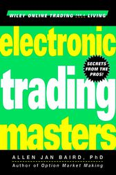 Electronic Trading Masters by Allen Jan Baird