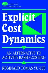 Explicit Cost Dynamics by Reginald Tomas Yu-Lee