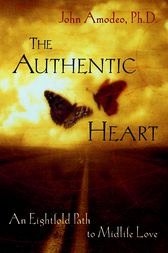 The Authentic Heart by John Amodeo