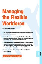 Managing Flexible Working by Richard Pettinger