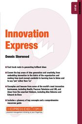 Innovation Express by Dennis Sherwood