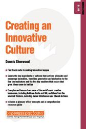 Creating an Innovative Culture by Dennis Sherwood