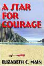 A Star for Courage by Elizabeth C. Main