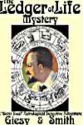 The Ledger of Life Mystery by J. U. Giesy