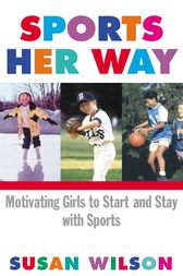 Sports Her Way by Susan Wilson