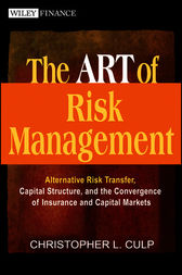 The ART of Risk Management by Christopher L. Culp