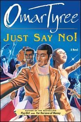 Just Say No! by Omar Tyree