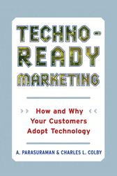 Techno-Ready Marketing by Charles L. Colby