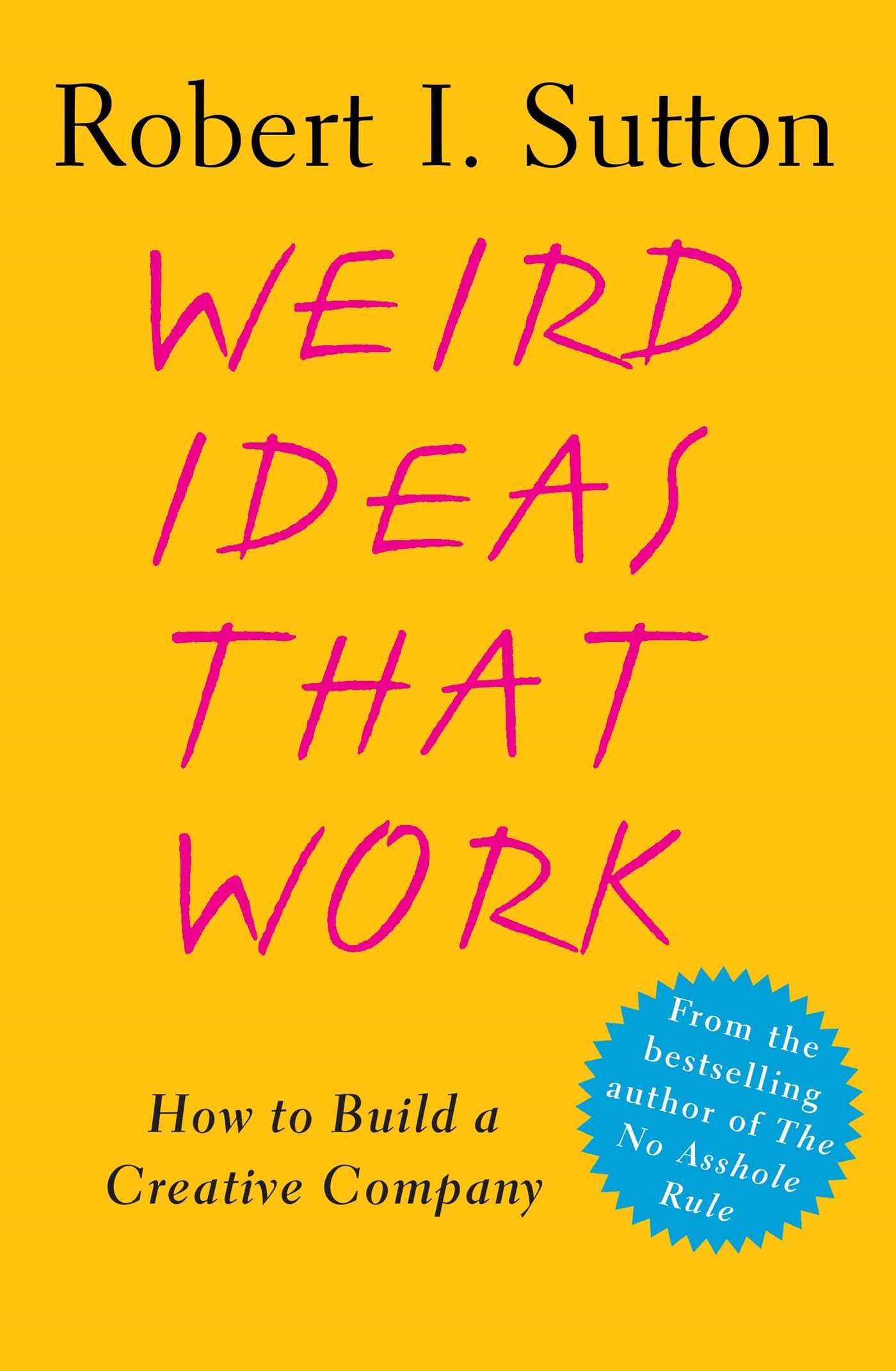 Download Ebook Weird Ideas That Work by Robert I. Sutton Pdf
