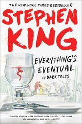 Everything's Eventual by Stephen King