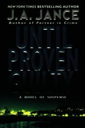 Until Proven Guilty by J. A. Jance