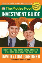 The Motley Fool Investment Guide by David Gardner