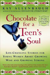 Chocolate For a Teen's Soul by Kay Allenbaugh