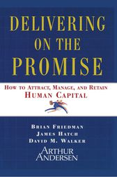 Delivering on the Promise by James A. Hatch