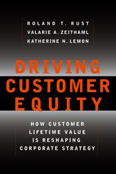 Driving Customer Equity by Valarie A. Zeithaml