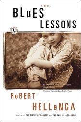Blues Lessons by Robert Hellenga