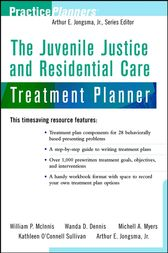 The Juvenile Justice and Residential Care Treatment Planner by William P. McInnis