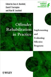 Offender Rehabilitation in Practice by Gary A. Bernfeld