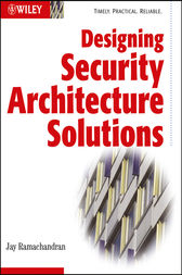 Designing Security Architecture Solutions by Jay Ramachandran