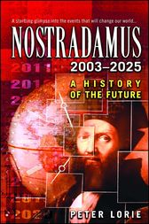 Nostradamus 2003-2025 by Peter Lorie