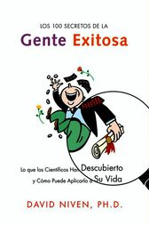 Los 100 Secretos de la Gente Exitosa by David Niven
