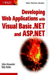 Developing Web Applications with Visual Basic.NET and ASP.NET by John Alexander
