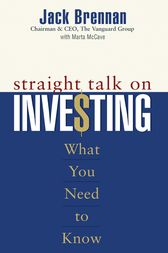 Straight Talk on Investing by Jack Brennan